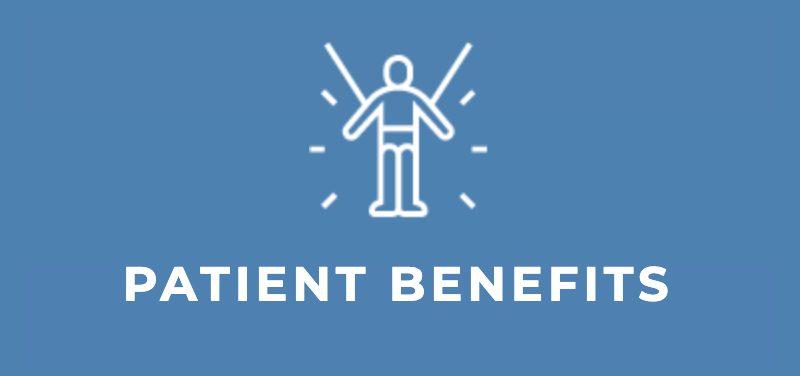 Patient Benefits